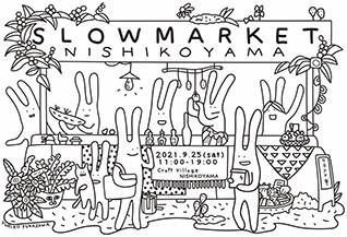 SLOW MARKET nishikoyama
